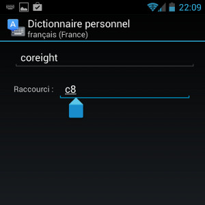 Android gagner du temps raccourcis dictionnaire personnel