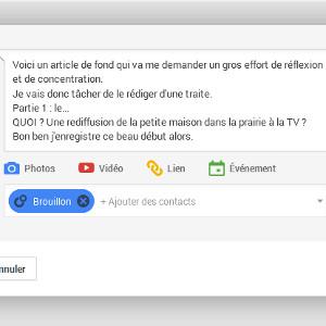Google+ brouillon