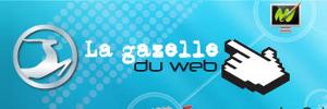 La gazelle du web