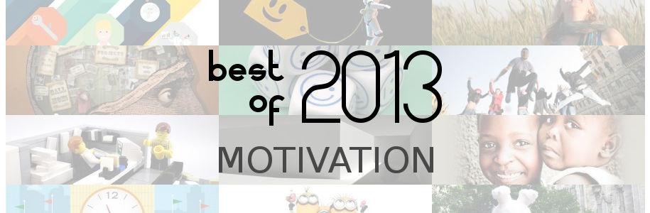 Best of 2013 : motivation