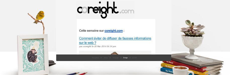 coreight.com au chaud dans ta boite mail, c'est aussi possible
