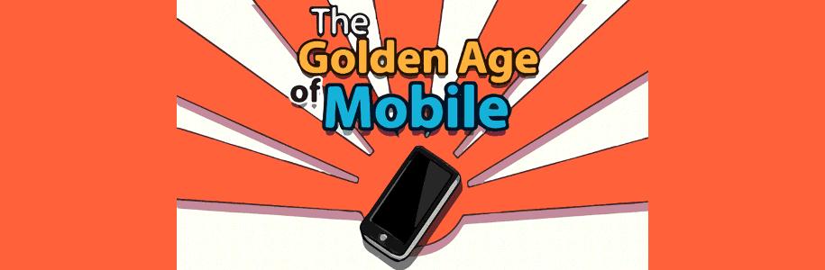 L'âge d'or des mobiles [infographie]