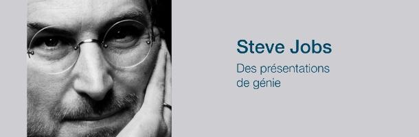 Le génie des présentations de Steve Jobs