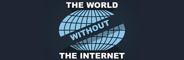 Une vision de cauchemar : un monde sans internet